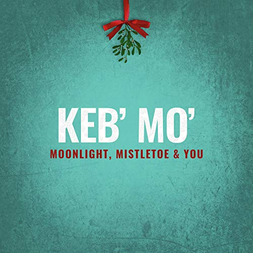 keb-mo-moonlight-mistletoe-you