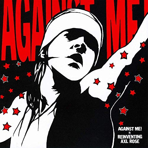 Against Me! Reinventing Axl Rose