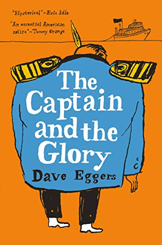 dave-eggers-the-captaina-and-the-glory
