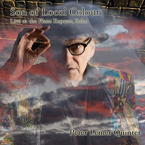 Peter Lemer Son Of Local Colour Live At The Pizza Express Soho