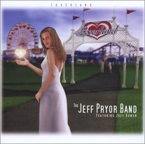 Pryor Jeff Band Lover Land