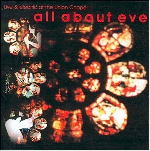 All About Eve Live & Electric At The Union C Import