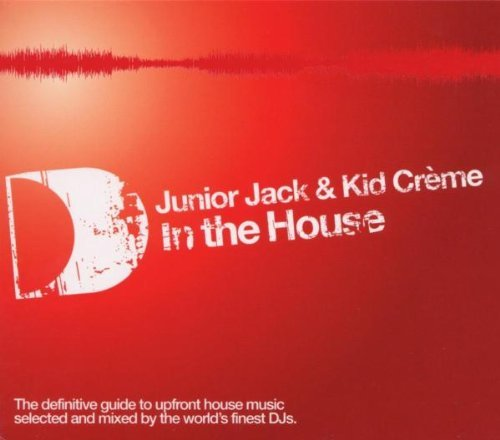 Junior & Kid Creme Jack In The House 2 CD Set
