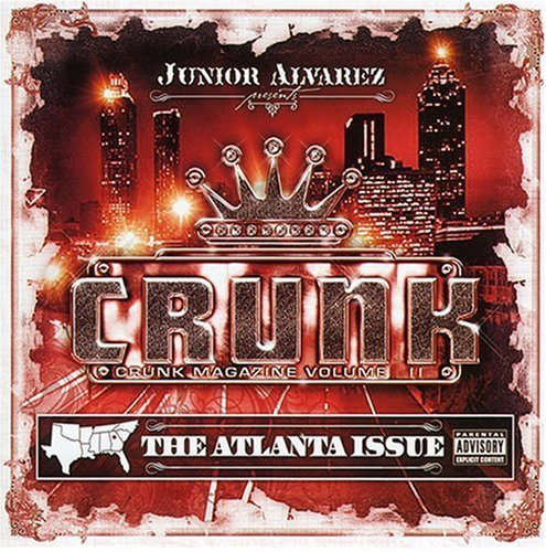 Crunk Magazine Vol. 2 Crunk Magazine Explicit Version