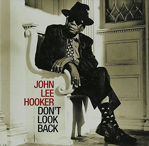John Lee Hooker Don't Look Back Incl. Bonus Tracks