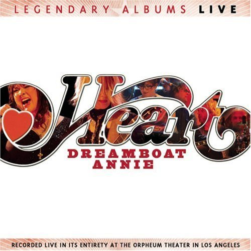 heart-dreamboat-annie-live-legendary-albums