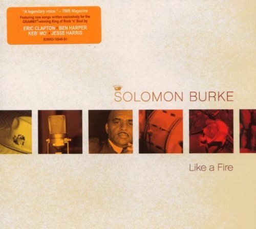 Solomon Burke Like A Fire