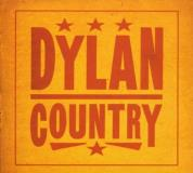 Dylan Country Dylan Country Scruggs Jennings Cash Williams Owens Campbell