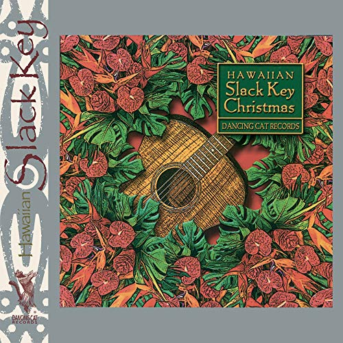 Hawaiian Slack Key Christmas Hawaiian Slack Key Christmas