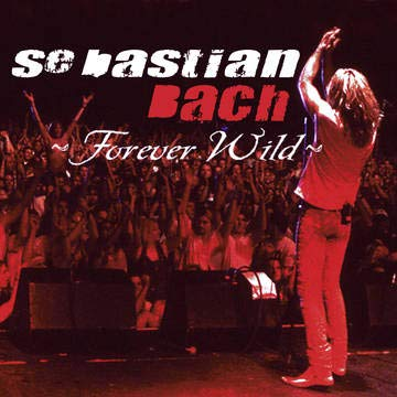 Sebastian Bach Forever Wild (los Angeles 2003) 2xlp Rsd Bf Exclusive Ltd. 3000