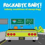 Rockabye Baby! Lullaby Renditions Of Snoop Dogg Yellow Vinyl Rsd Bf Exclusive