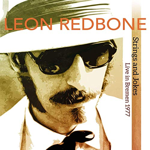 Leon Redbone Strings & Jokes Live In Bremen 1977 2 Lp Rsd Bf Exclusive Ltd. 500