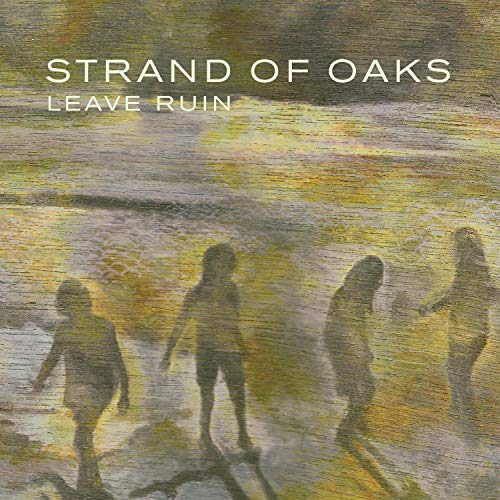 Strand Of Oaks Leave Ruin (moss Green Vinyl) .