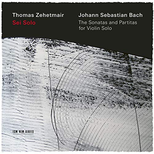 Thomas Zehetmair J.S. Bach The Sonatas & Partitas For Solo Violin 2 CD