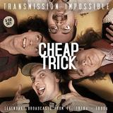 Cheap Trick Transmission Impossible
