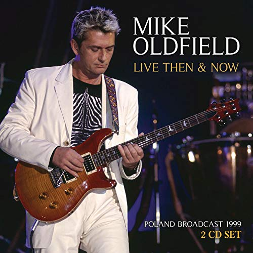 mike-oldfield-live-then-now