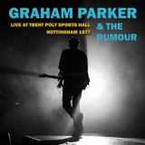 Graham Parker & The Rumour Live At Trent Poly Sports Hall Nottingham 1977