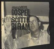Scott H. Biram Sold Out To The Devil A Colle .