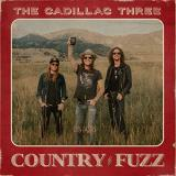 The Cadillac Three Country Fuzz