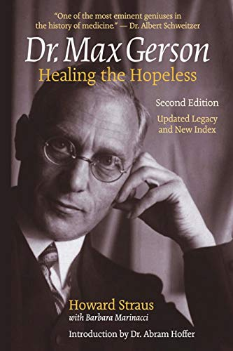 howard-straus-dr-max-gerson-healing-the-hopeless-0002-editionupdated-legacy