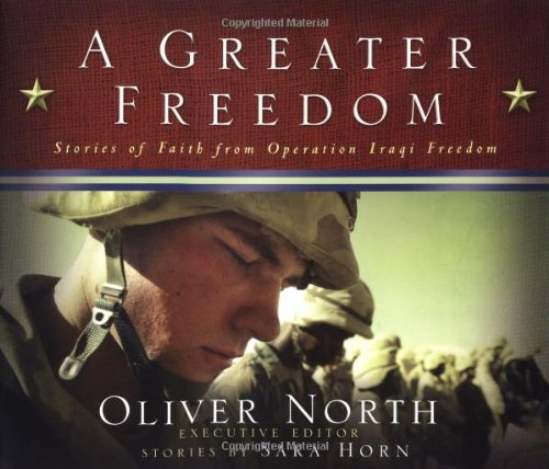 oliver-north-a-greater-freedom-stories-of-faith-from-operation