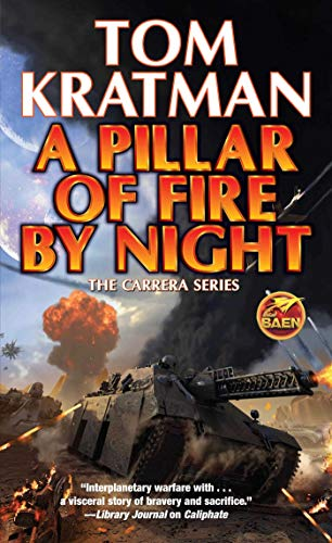tom-kratman-a-pillar-of-fire-by-night-volume-7