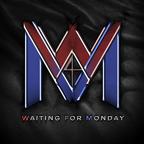 Waiting For Monday Waiting For Monday