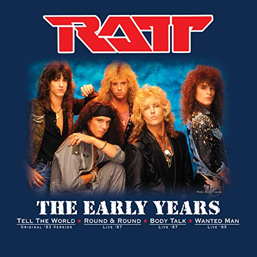 Ratt The Early Years .