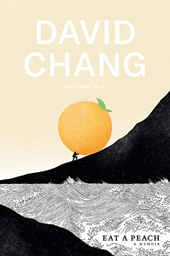 david-chang-eat-a-peach-a-memoir