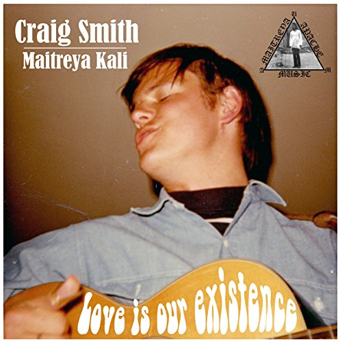 Craig Smith/Love is Our Existence