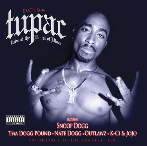 2pac Live At The House Of Blues Explicit Version
