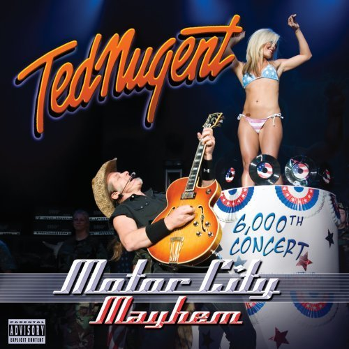Ted Nugent Motor City Mayhem 6000th Conc Explicit Version 2 CD