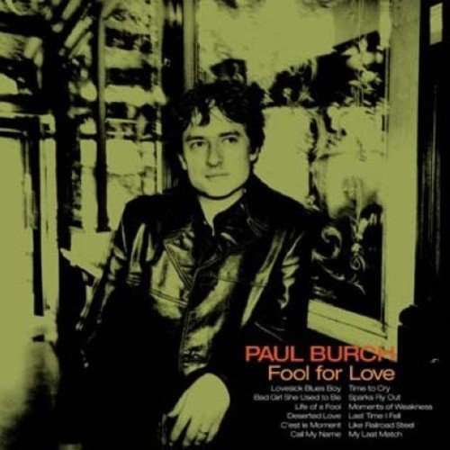 Paul Burch Fool For Love Import Gbr