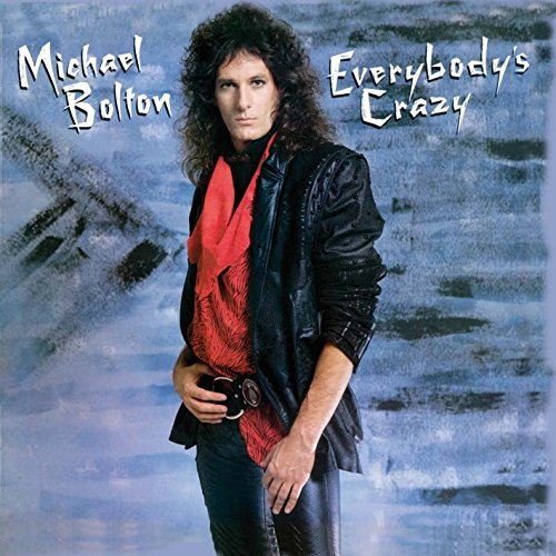 michael-bolton-everybodys-crazy-import-eu