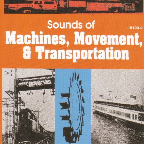 Sound Effects Machines Movement Transportati