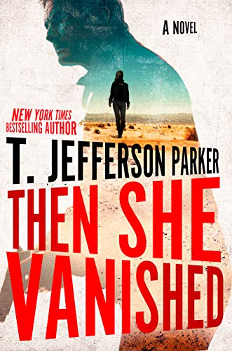 t-jefferson-parker-then-she-vanished