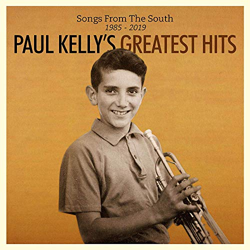 Paul Kelly Songs From The South. Greatest Hits (1985 2019) 2 Lp