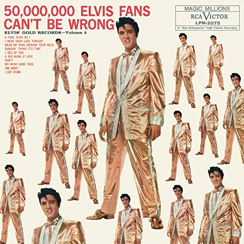 Elvis Presley 50 000 000 Elvis Fans Can't Be