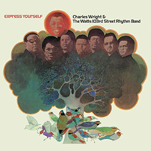 Charles Wright & The Watts 103rd Street Rhythm Band Express Yourself Brown Vinyl Limited To 750 Copies