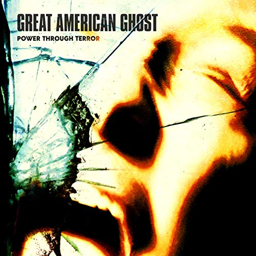 Great American Ghost Power Through Terror