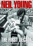 Neil Young First Decade