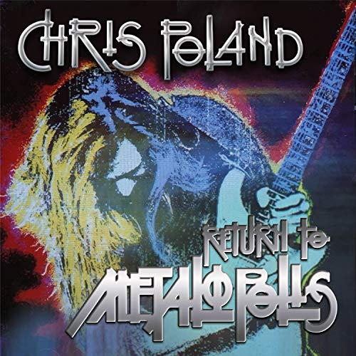 chris-poland-return-to-metalopolis-