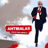 Antibalas Who Is This America? .