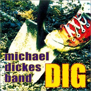 the-michael-dickes-band-dig
