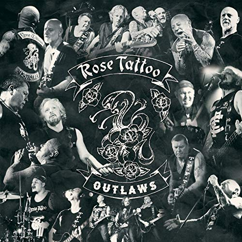 Rose Tattoo Outlaws .