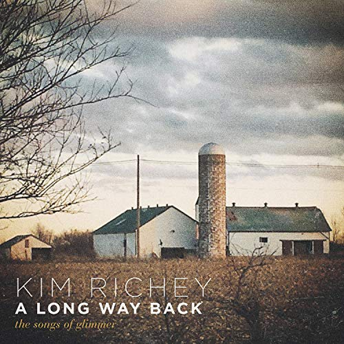 Kim Richey A Long Way Back The Songs Of Glimmer
