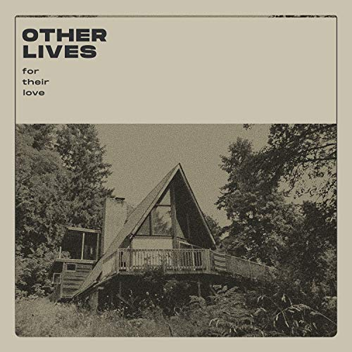 Other Lives For Their Love (clear Vinyl) Clear Vinyl Limited To 2000