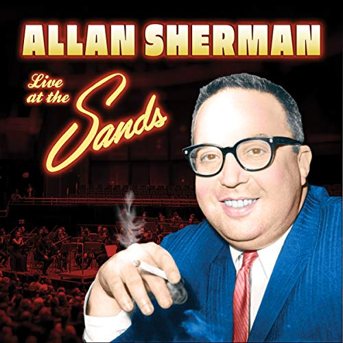Allan Sherman Live At The Sands