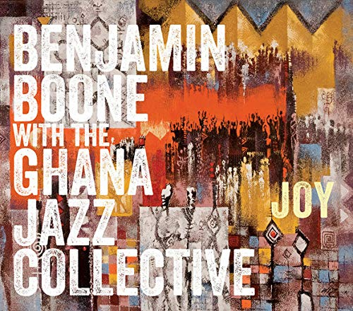 Benjamin Ghana Jazz Co Boone Joy