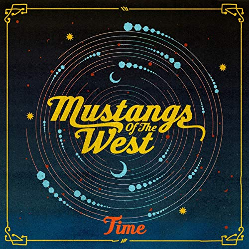 Mustangs Of The West Time